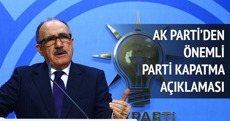 Beşir Atalay'dan 'parti kapatma' ile ilgili önemli açıklama