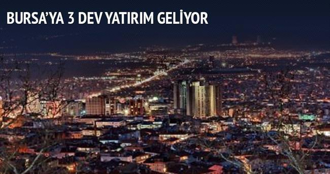 Bursa'ya 3 dev yatırım