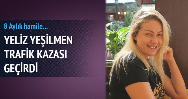 Hamile Yeliz Yeşilmen trafik kazası geçirdi