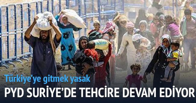 PYD, Suriye'de tehcire devam ediyor
