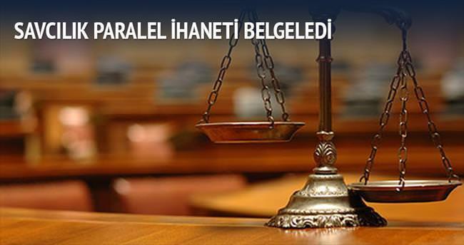 Savcı, Paralel ihaneti belgeledi