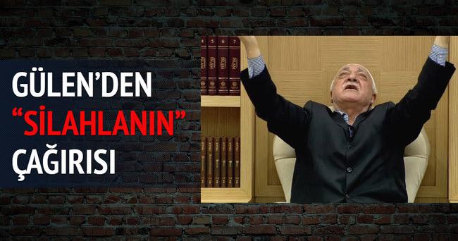 Fetullah Gülen'den silahlanın çağrısı
