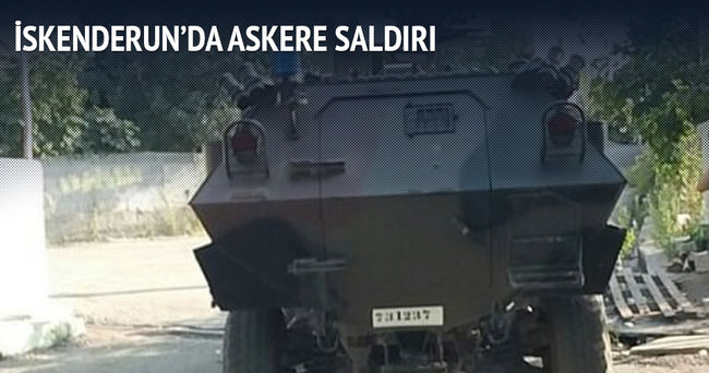 İskenderun'da askere saldırı!