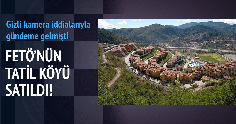 FETÖ'nün tatil köyü satıldı