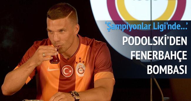 Galatasaray ve Podolski'den Fenerbahçe bombası