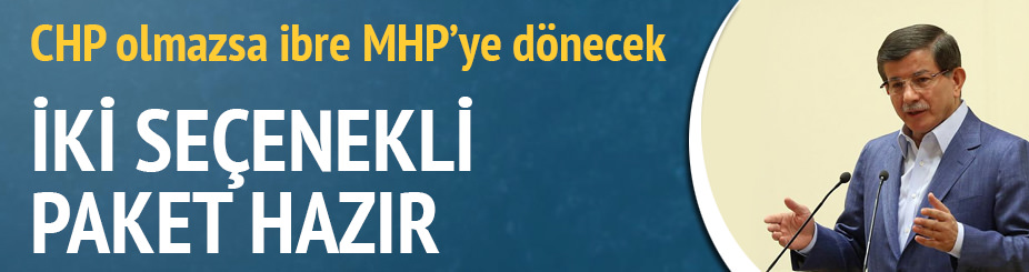 MHP'ye iki seçenekli paket hazır