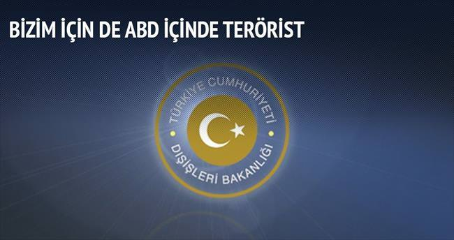 'PKK, bizim için de ABD için de terörist'
