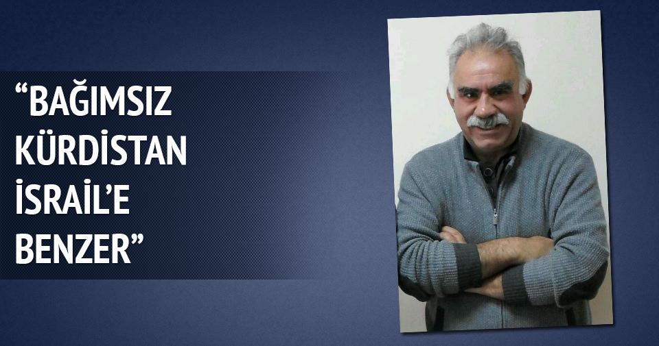 Öcalan: Bağımsız Kürdistan İsrail'e benzer