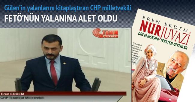 CHP'li vekil FETÖ'nün yalanına alet oldu