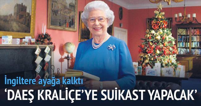 'DAEŞ Kraliçe'ye suikast yapacak'