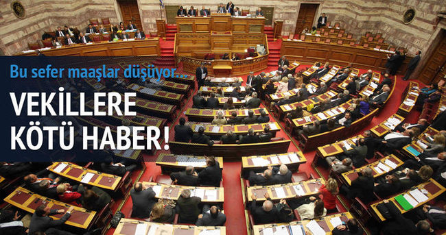 Yunanistan'da milletvekillerine kötü haber!
