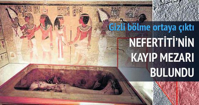 Nefertiti'nin kayıp mezarı bulundu