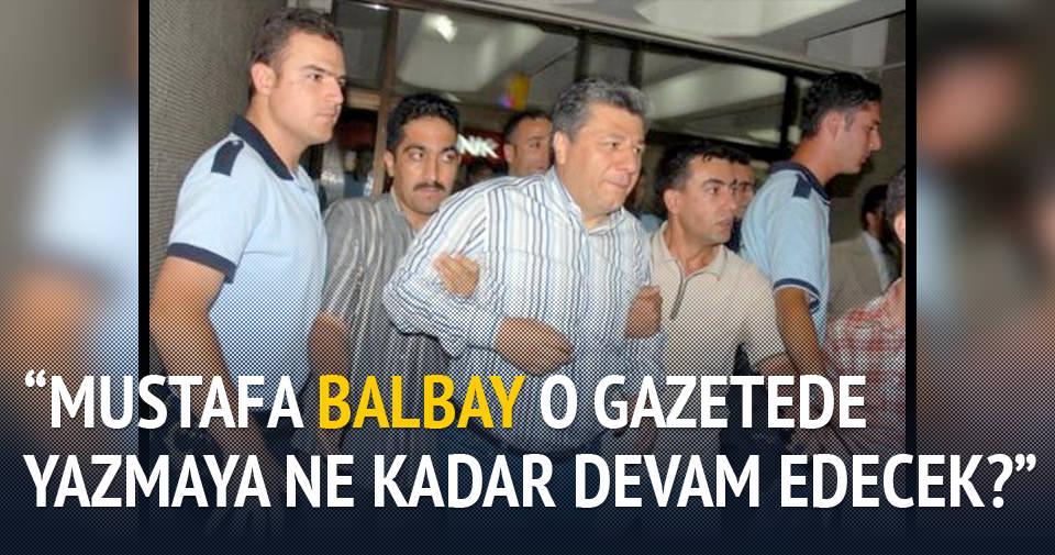 """""""Mustafa Balbay ne kadar devam edecek?"""""""