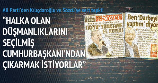 AK Parti'den Kılıçdaroğlu ve Sözcü'ye sert tepki!