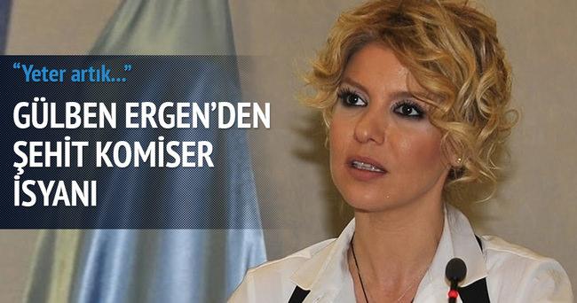 Gülben Ergen'den şehit başkomiserle ilgili mesaj!
