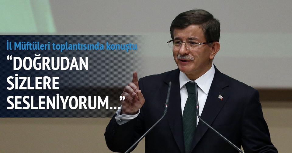 Davutoğlu il müftüleri toplantısında konuştu
