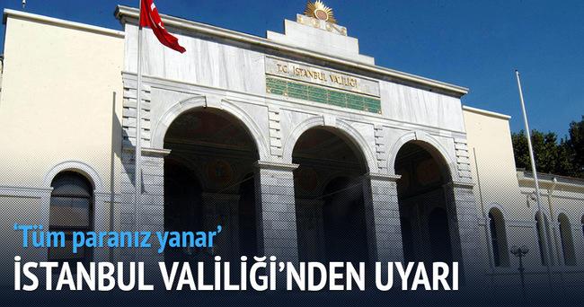 İstanbul Valiliğinden önemli uyarı