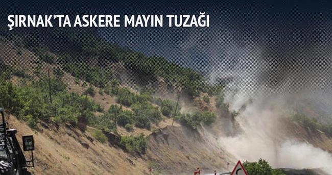 Şırnak'ta mayın tuzağı: 1 asker yaralı