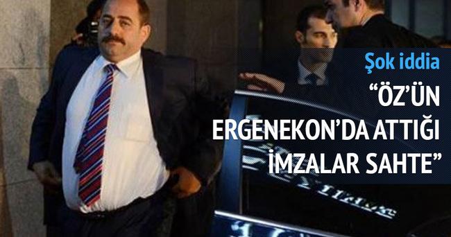 Öz'ün Ergenekon'da attığı imzalar sahte