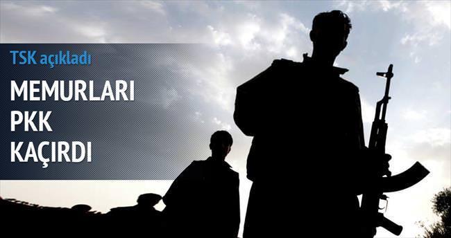 TSK: Memurları PKK kaçırdı