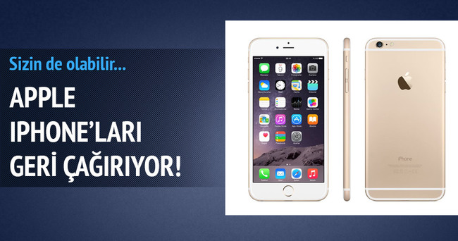 Apple, iPhone 6 Plus'ları geri çağırıyor
