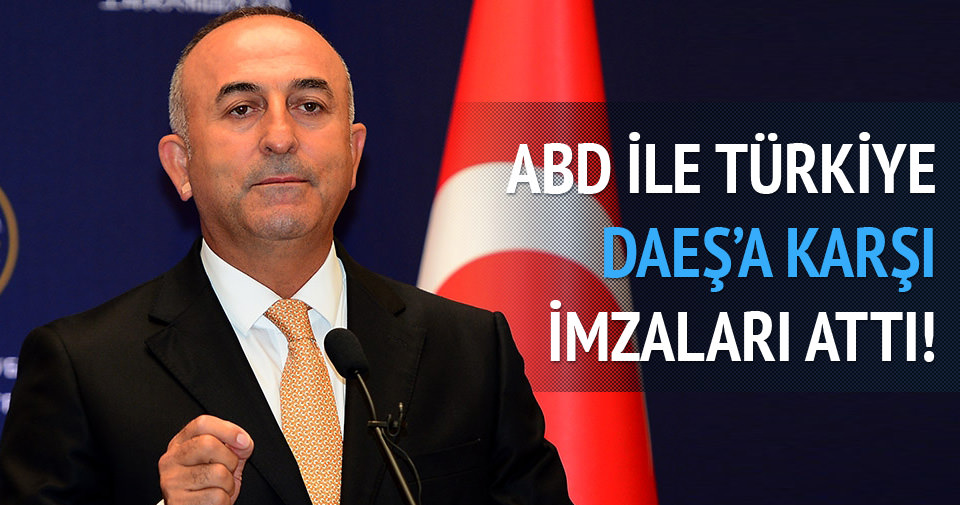 ABD ve Türkiye DAEŞ'le mücadele imzasını attı
