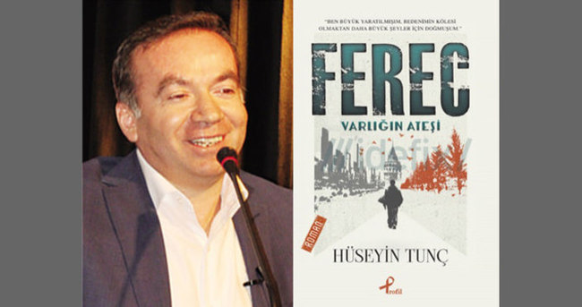 Hüseyin Tunç'tan yeni roman: Ferec