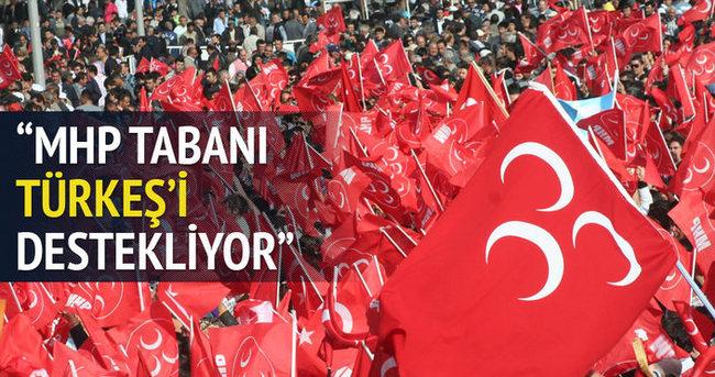 MHP tabanı Türkeş'i destekliyor!