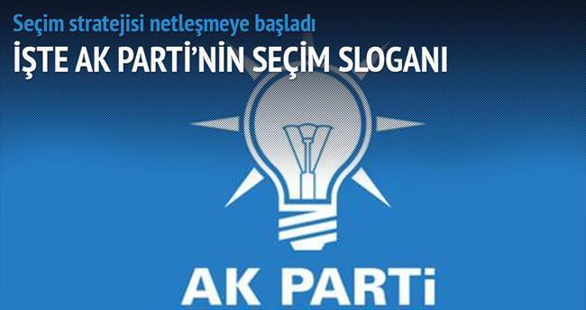 AK Parti'nin sloganı: İstikrara oy verin!