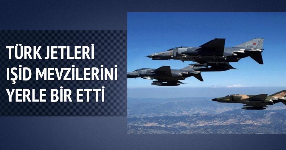 Türk jetleri IŞİD mevzilerini yerle bir etti