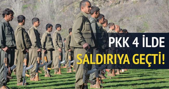 PKK dört ilde saldırıya geçti!
