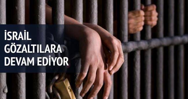 İsrail gözaltılara devam ediyor