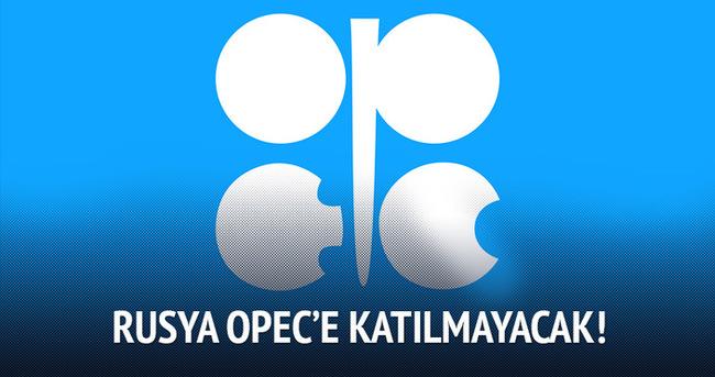 Rusya OPEC'e katılmayacak!