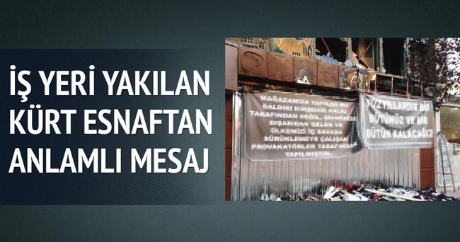 Kırşehir'de yakılan işyerinde anlamlı pankart