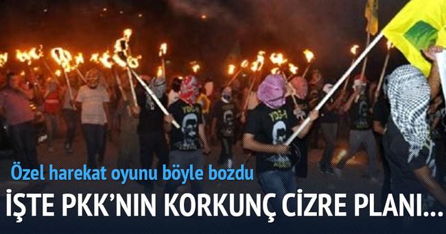 PKK'nın hain Cizre planı!