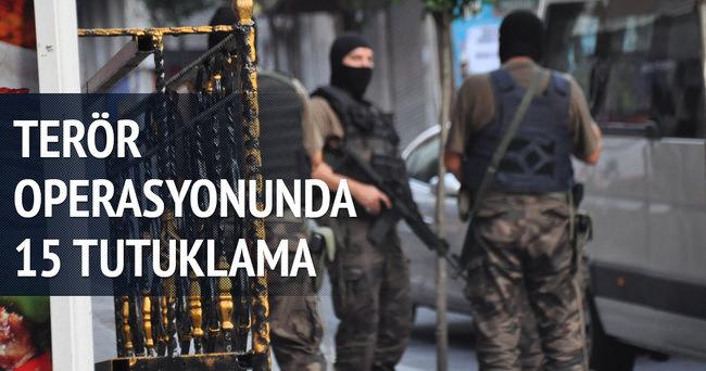 İstanbul'da terör operasyonu! 15 kişi tutuklandı