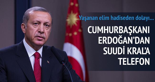 Cumhurbaşkanı Erdoğan'dan Suudi Kral'a telefon