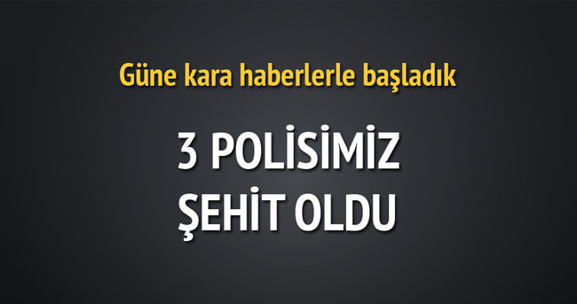 Şırnak'ta ve Diyarbakır'da polise saldırı: 3 şehit