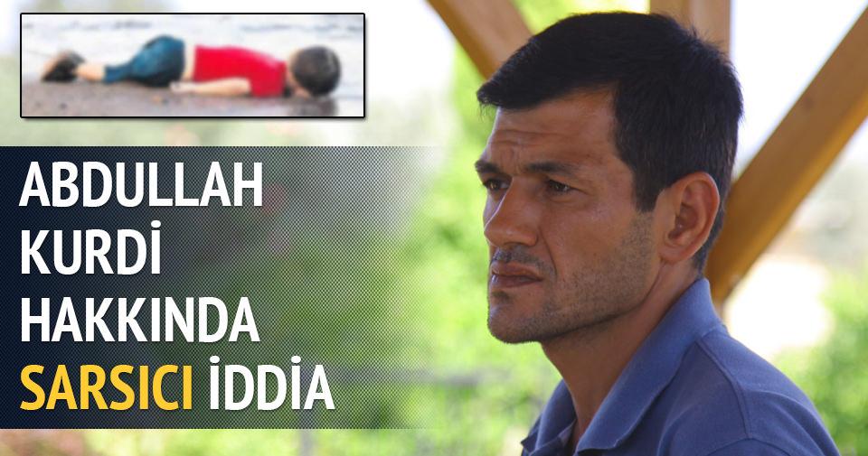 Abdullah Kurdi hakkında sarsıcı iddia