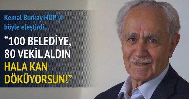 Kemal Burkay'dan HDP'ye sert tepki!