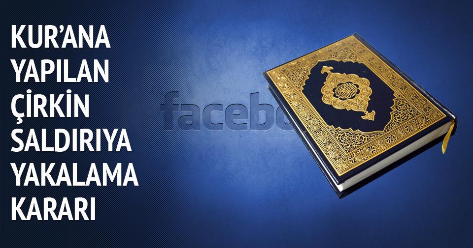 Kur'an-ı Kerim'e çirkin harekete yakalama kararı