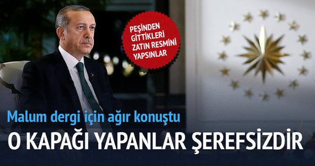 Erdoğan: Bunu yapan şerefsiz ve alçaktır
