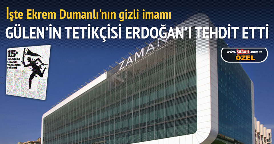 Gülen tetikçisi Erdoğan'ı tehdit etti