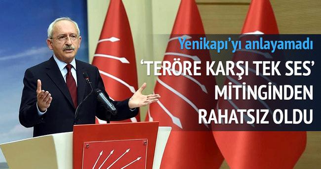 Kılıçdaroğlu Teröre Karşı Tek Ses mitinginden rahatsız oldu