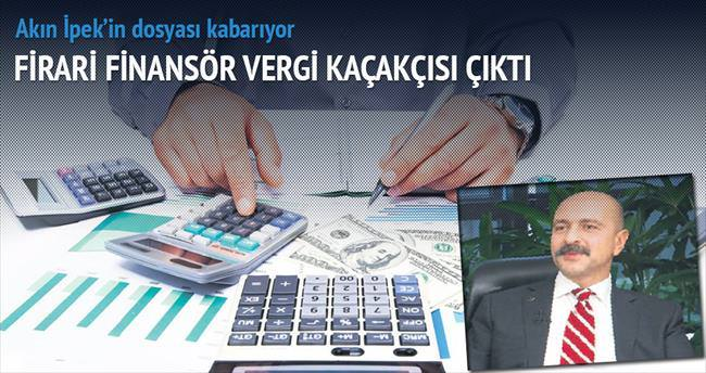 Finansör İpek vergi kaçakçısı çıktı