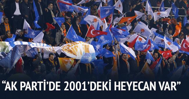 AK Parti'de bu heyecanı yalnız 2001'de görmüştüm