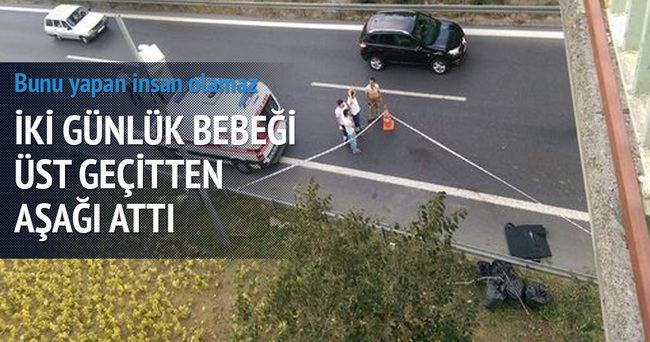 Beşiktaş'ta vahşet! 2 günlük bebeğini üst geçitten attı
