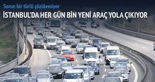 Her gün bin yeni araç yola çıkıyor