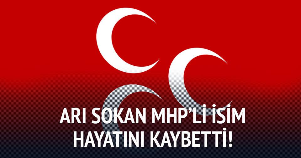 Arı sokan MHP'li hayatını kaybetti!
