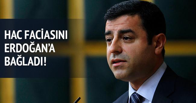 Demirtaş Hac'daki izdihamı Erdoğan'a bağladı